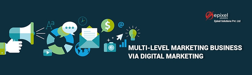 Multi Level Marketing Business via Digital marketing