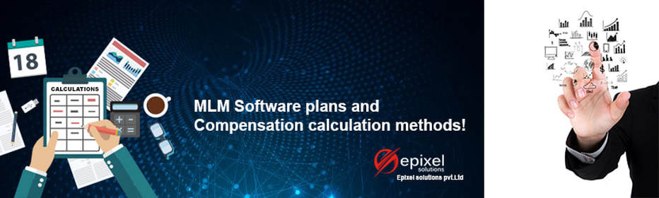 MLM Software plans and Compensation calculation methods